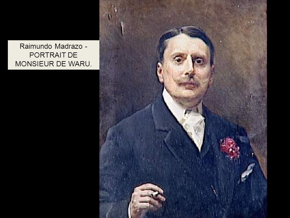 Raimundo Madrazo - PORTRAIT DE MONSIEUR DE WARU.