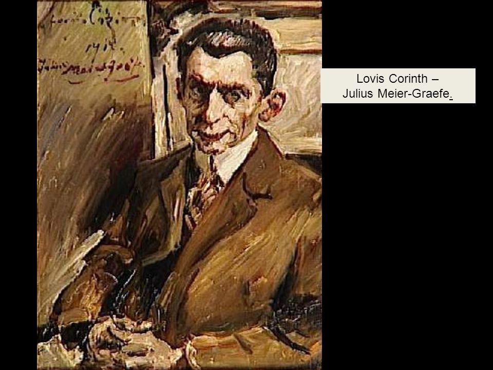 Lovis Corinth – Julius Meier-Graefe.
