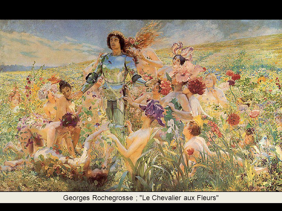 Georges Rochegrosse ; Le Chevalier aux Fleurs