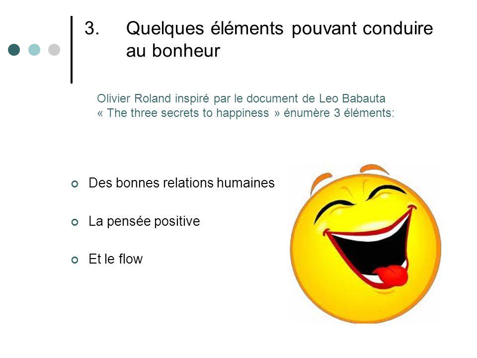 Quelques éléments pouvant conduire au bonheur
