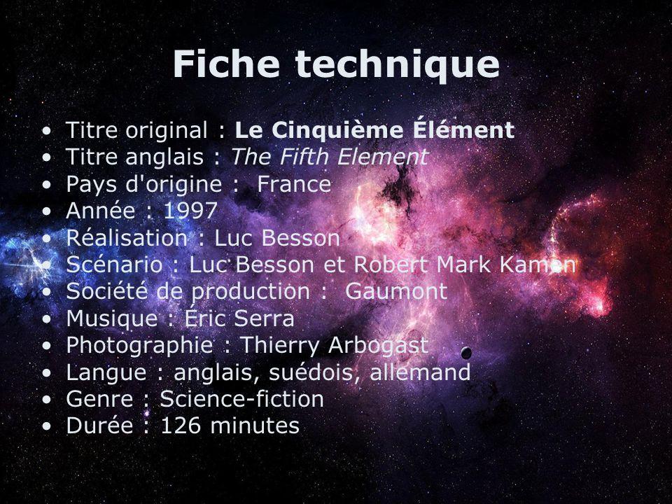 Fiche technique Titre original : Le Cinquième Élément