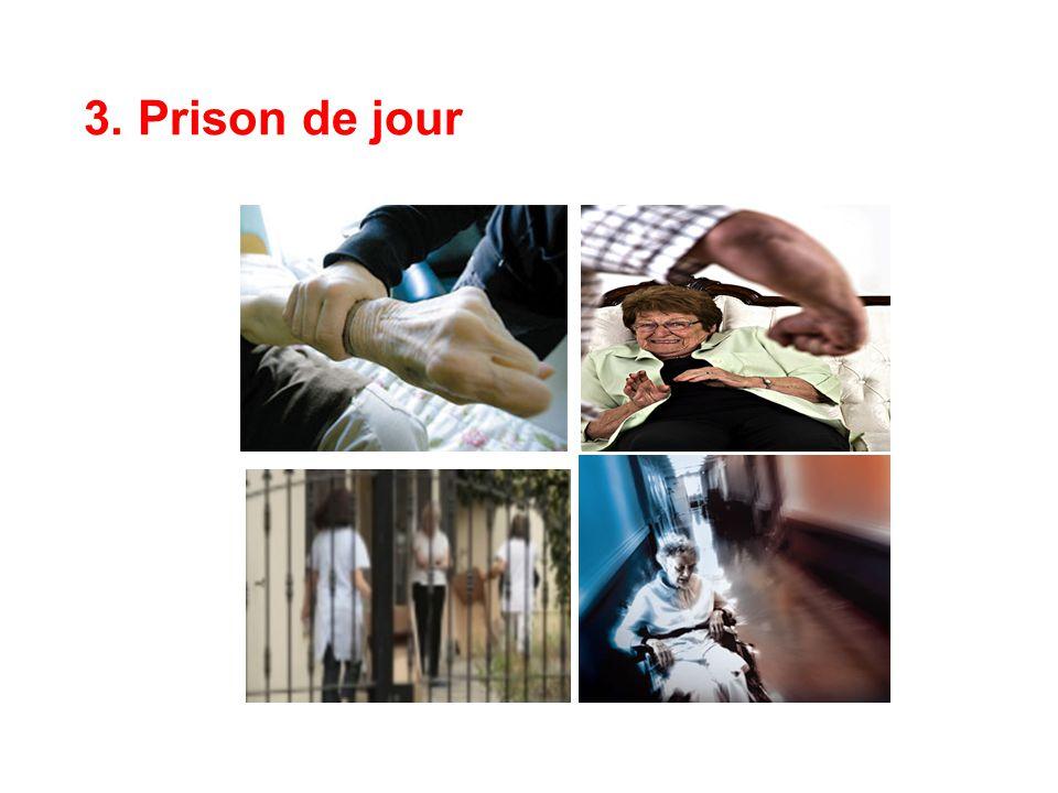 3. Prison de jour