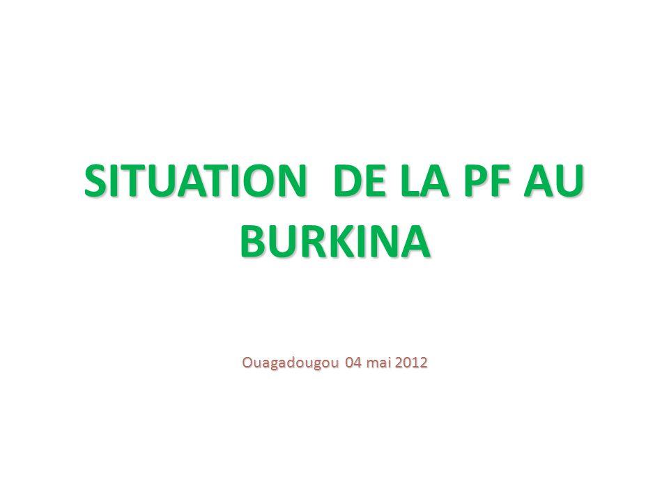 SITUATION DE LA PF AU BURKINA
