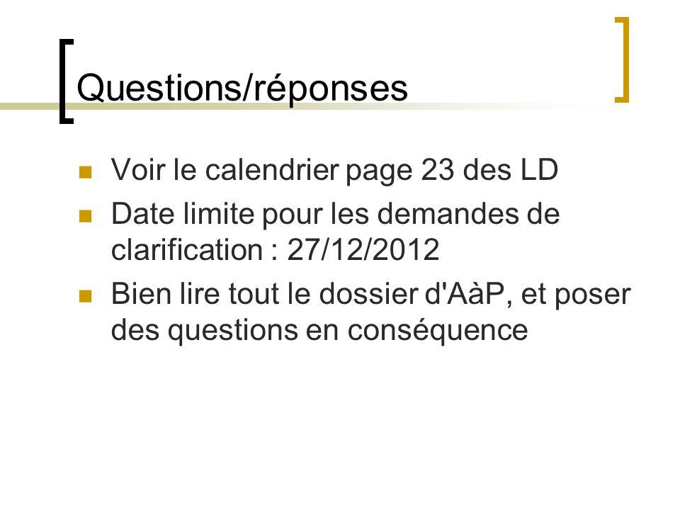 Questions/réponses Voir le calendrier page 23 des LD
