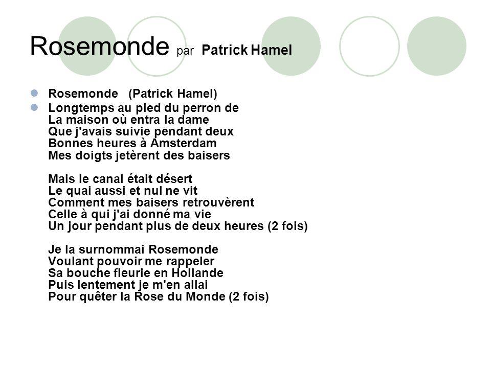 Rosemonde par Patrick Hamel