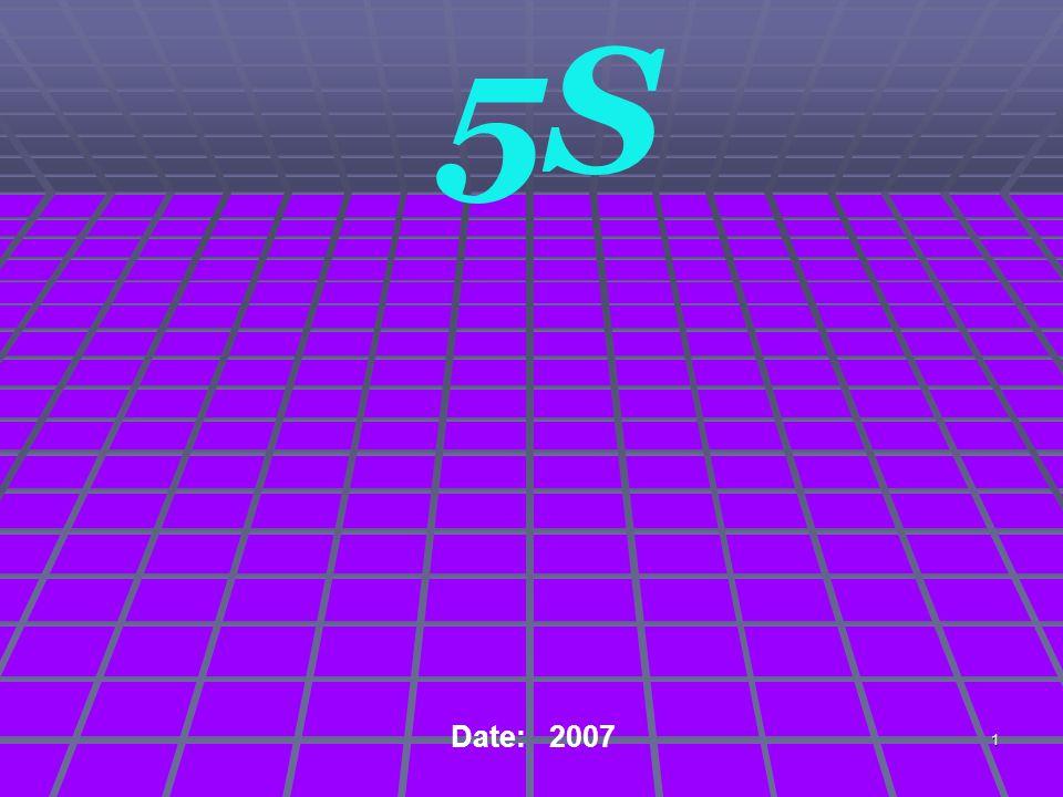 5S Date: 2007