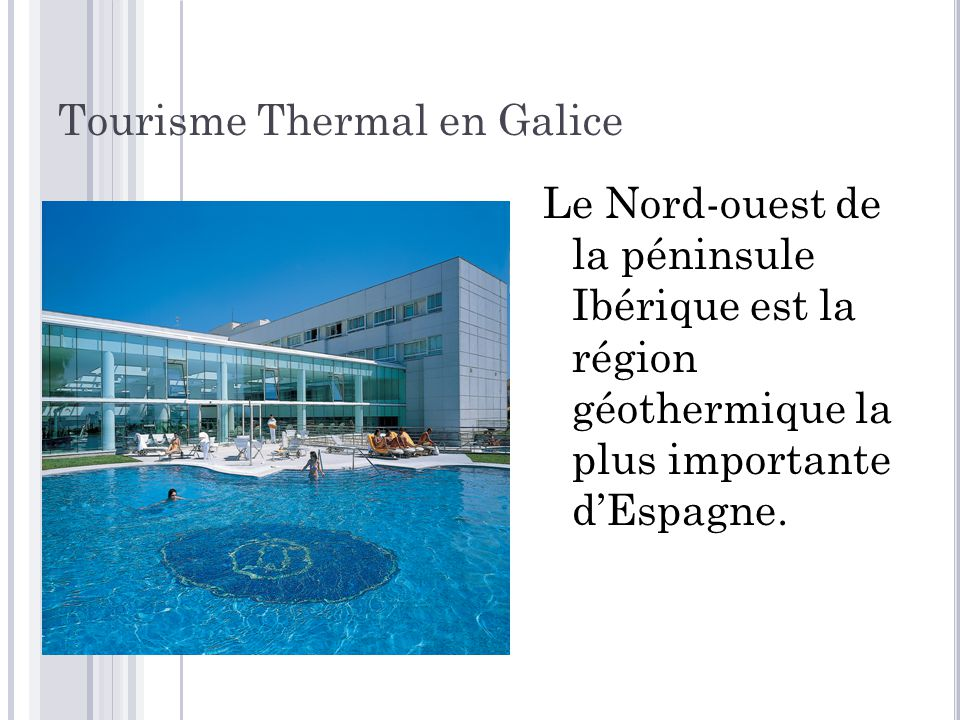 Tourisme Thermal en Galice