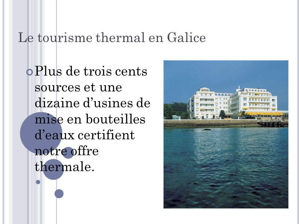 Le tourisme thermal en Galice