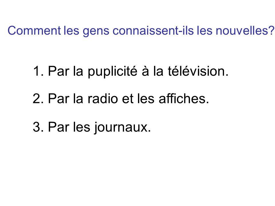 1. Par la puplicité à la télévision.