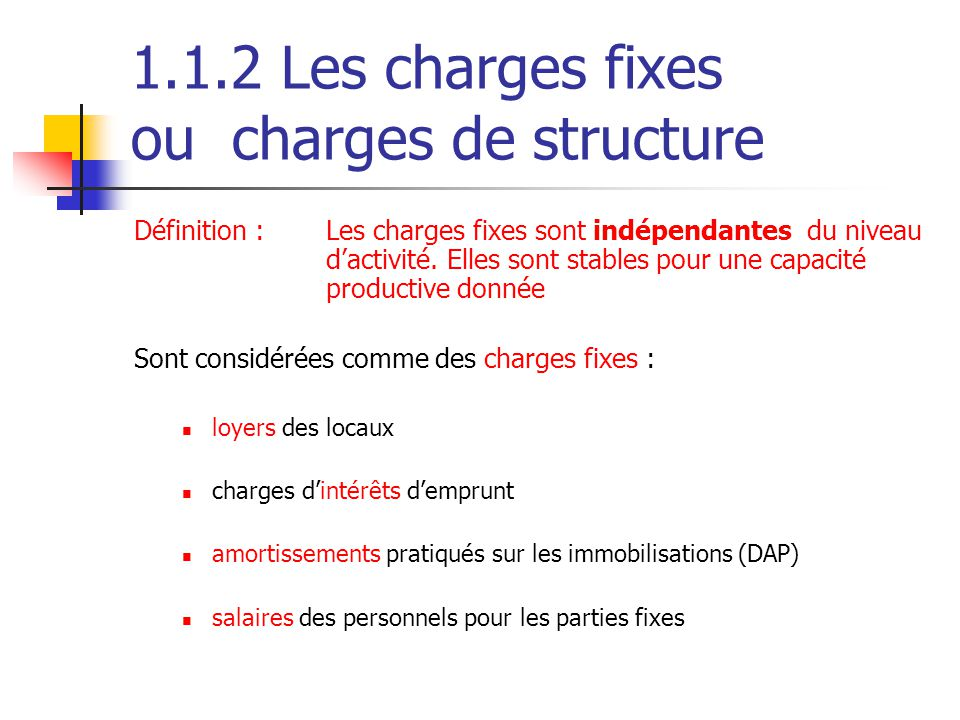 1.1.2 Les charges fixes ou charges de structure