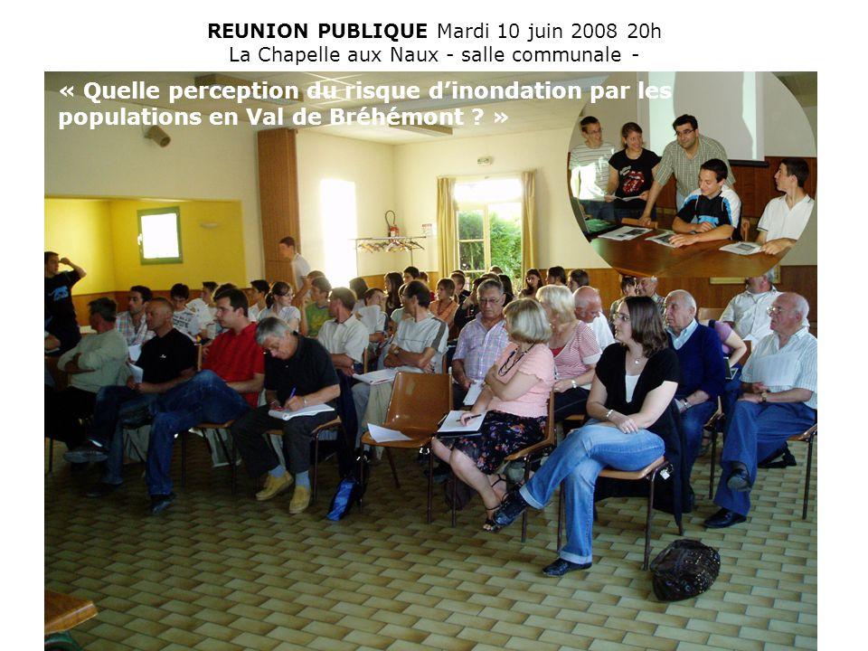 REUNION PUBLIQUE Mardi 10 juin 2008 20h La Chapelle aux Naux - salle communale -