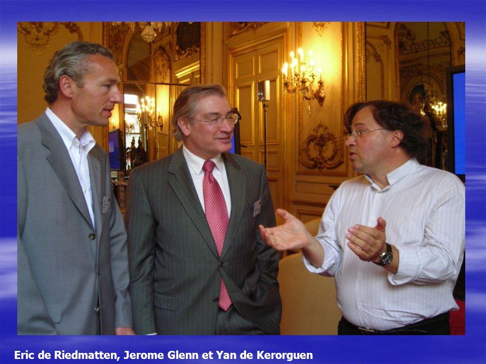 Eric de Riedmatten, Jerome Glenn et Yan de Kerorguen