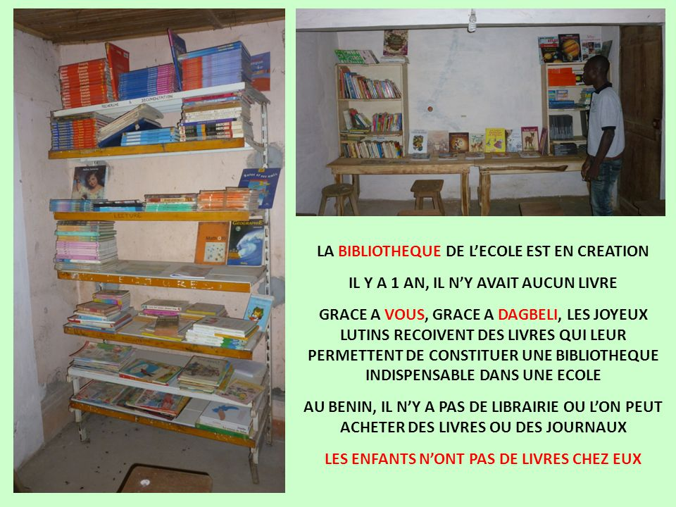 LA BIBLIOTHEQUE DE L'ECOLE EST EN CREATION