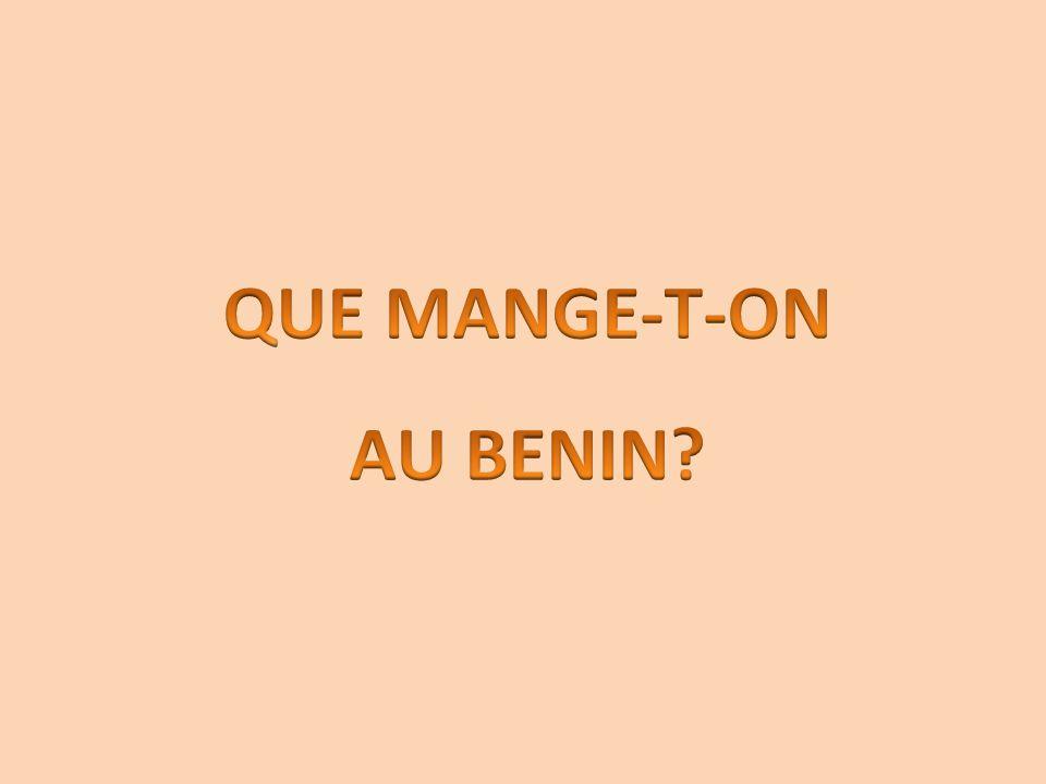 QUE MANGE-T-ON AU BENIN