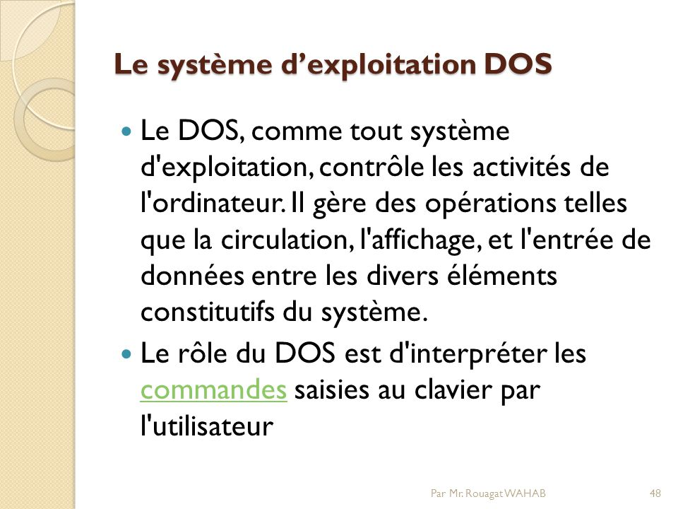 Le système d'exploitation DOS