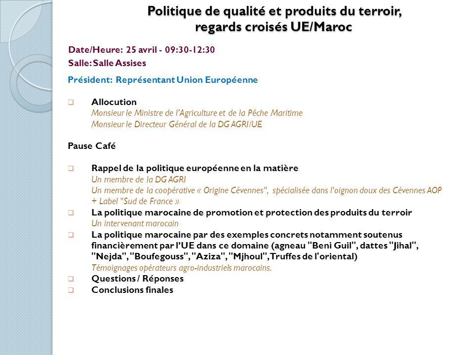 Politique de qualité et produits du terroir, regards croisés UE/Maroc