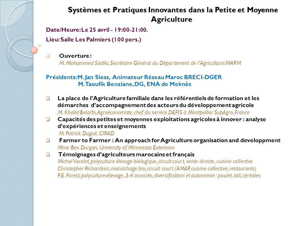 Systèmes et Pratiques Innovantes dans la Petite et Moyenne Agriculture