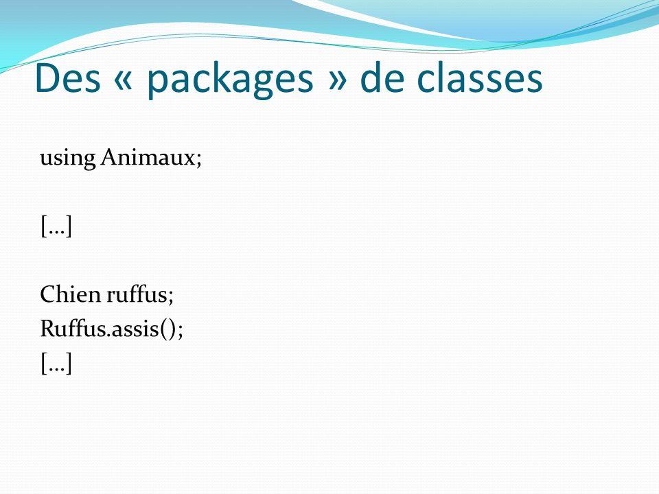 Des « packages » de classes