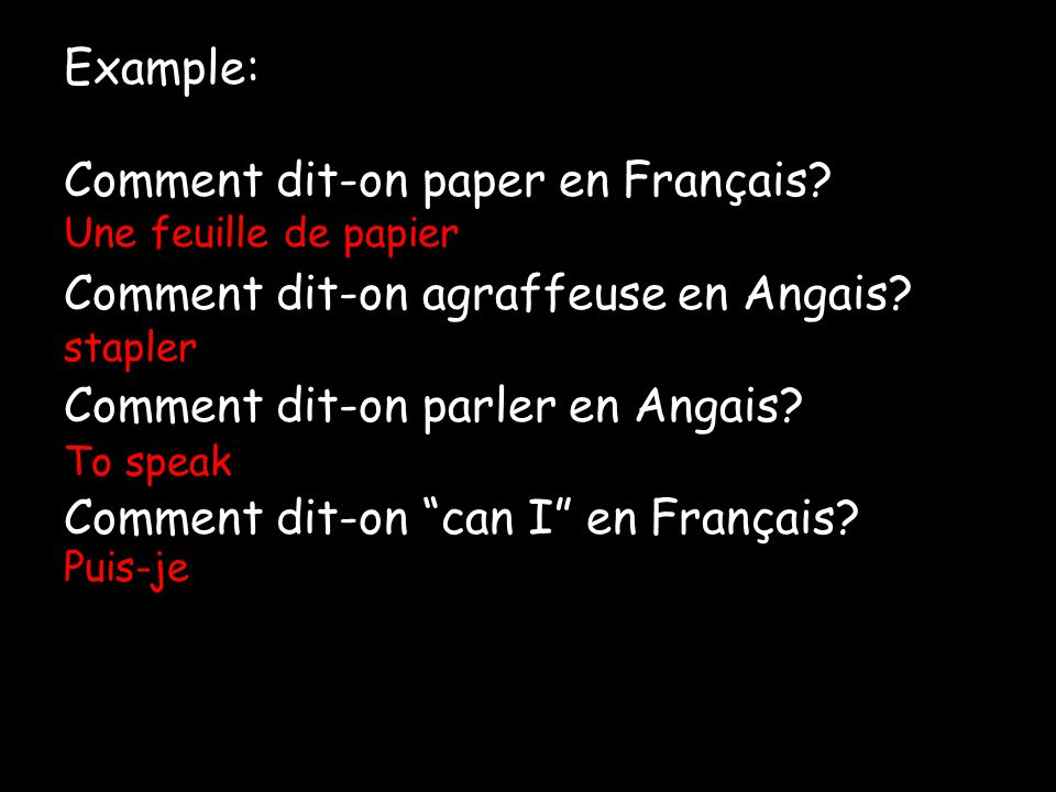 Comment dit-on paper en Français Comment dit-on agraffeuse en Angais