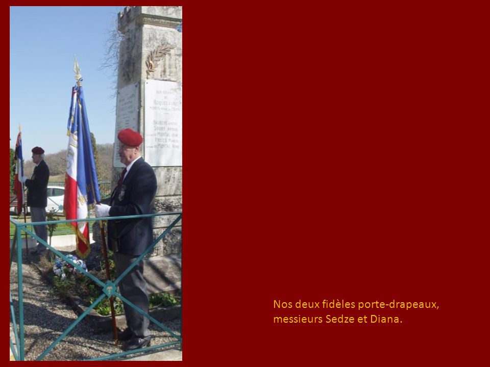 Nos deux fidèles porte-drapeaux,
