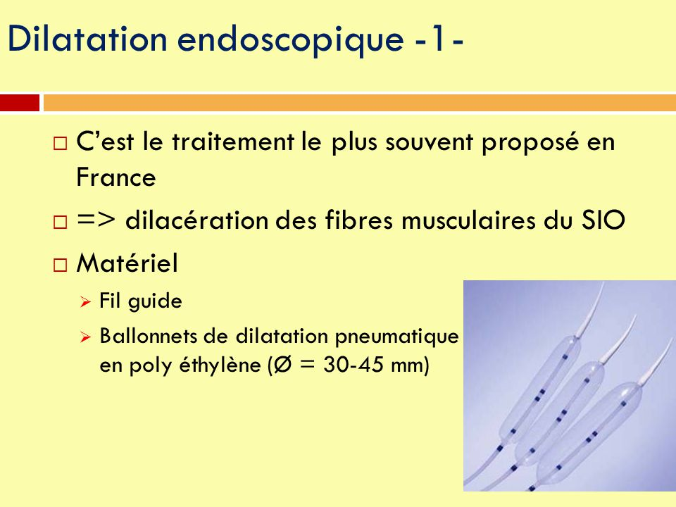 Dilatation endoscopique -1-