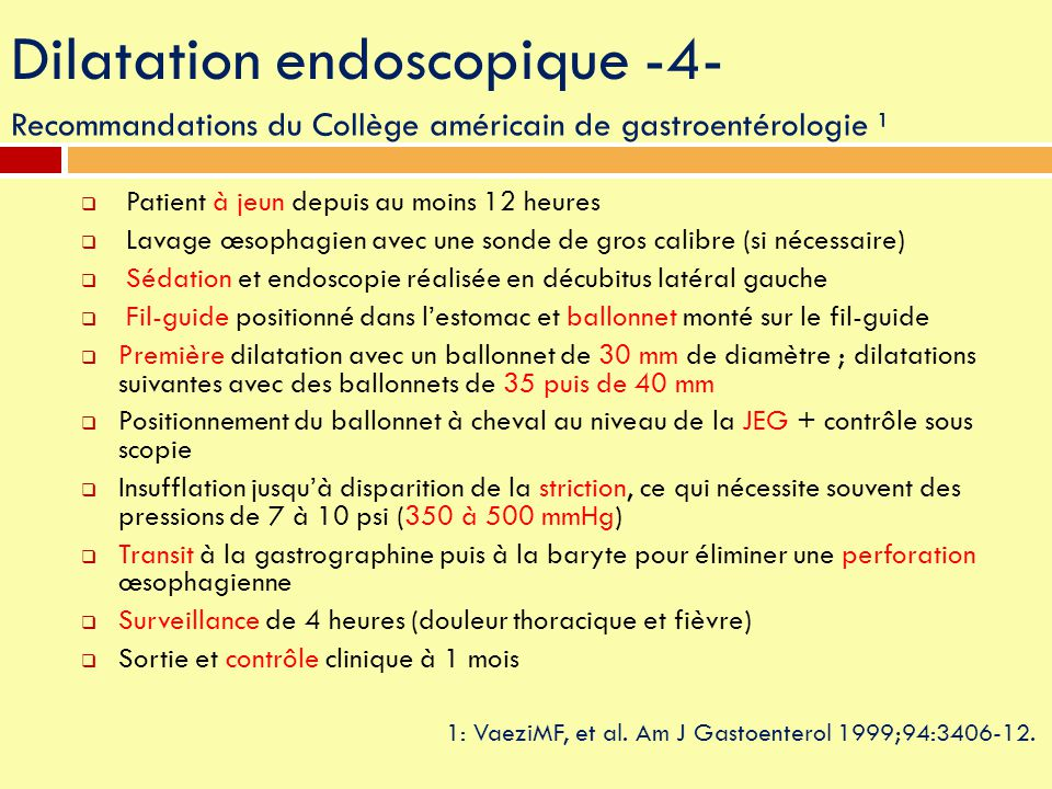 Dilatation endoscopique -4-