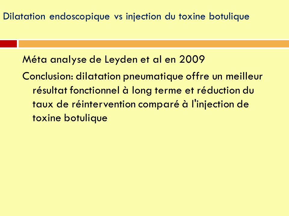 Dilatation endoscopique vs injection du toxine botulique