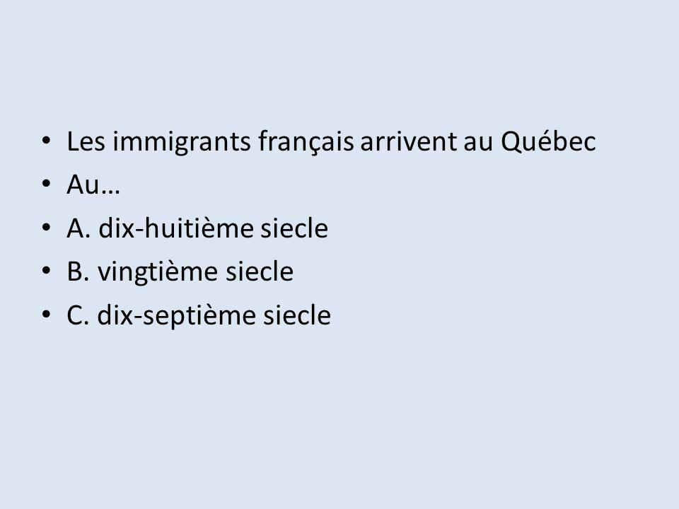 Les immigrants français arrivent au Québec