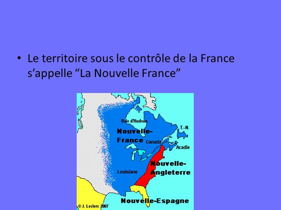 Le territoire sous le contrôle de la France s'appelle La Nouvelle France