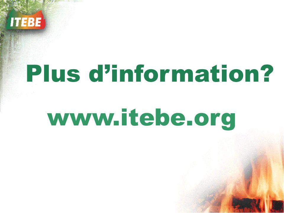 Plus d'information www.itebe.org