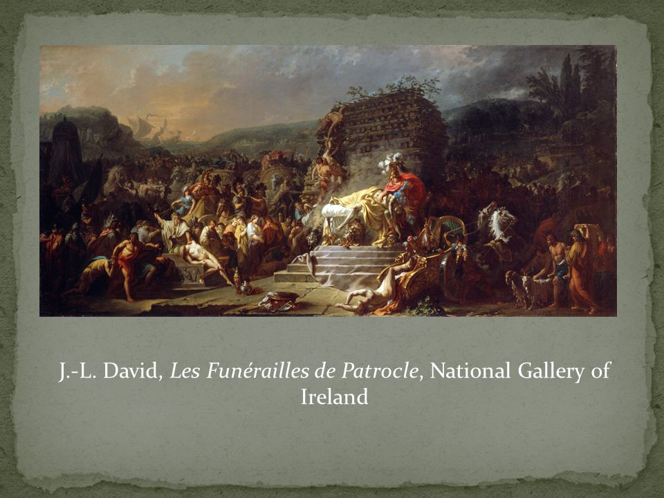 J.-L. David, Les Funérailles de Patrocle, National Gallery of Ireland