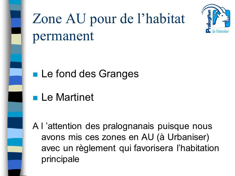 Zone AU pour de l'habitat permanent
