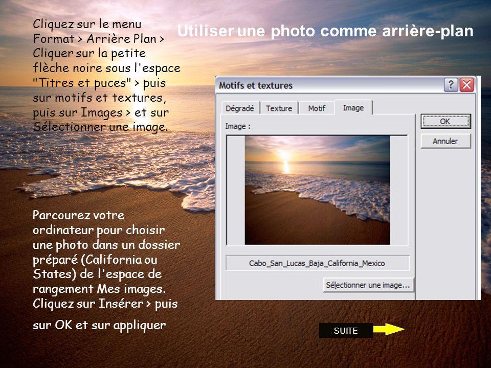 Utiliser une photo comme arrière-plan