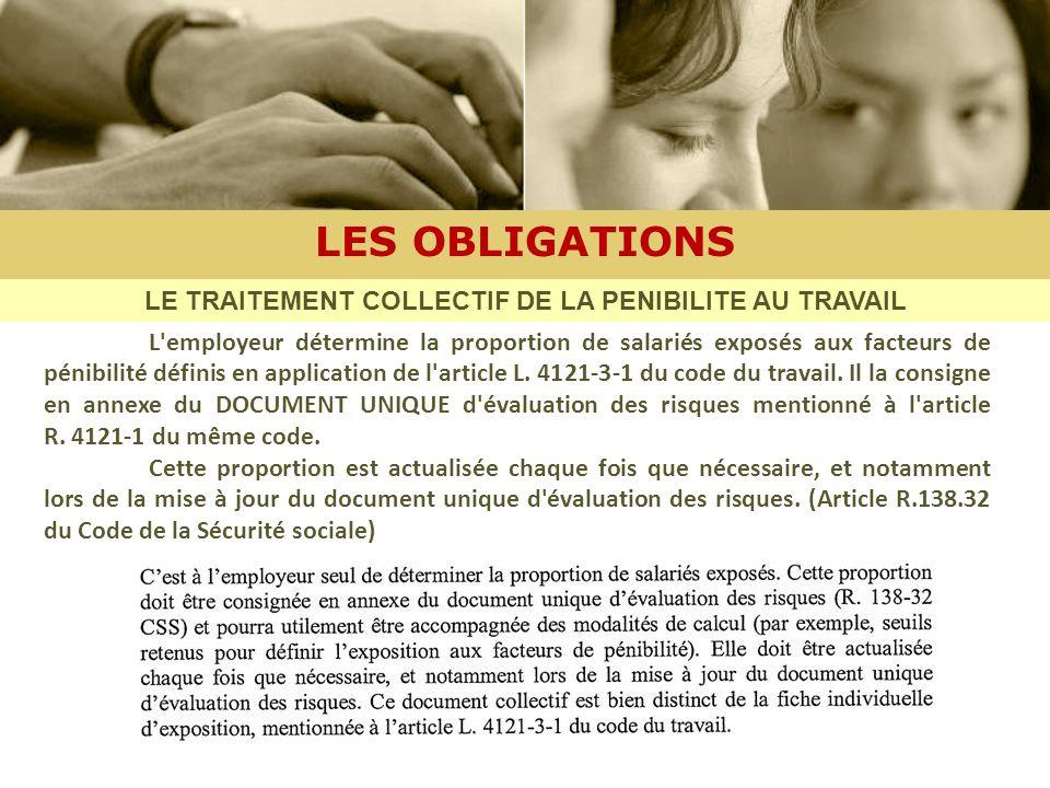 LE TRAITEMENT COLLECTIF DE LA PENIBILITE AU TRAVAIL