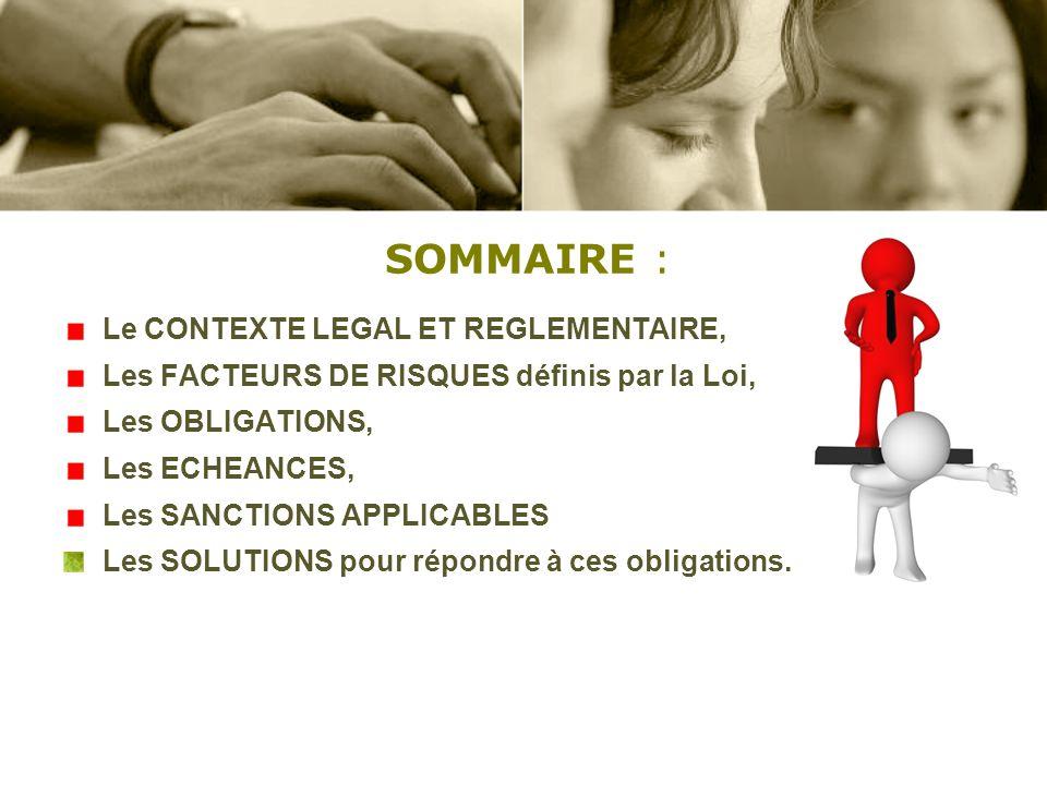 SOMMAIRE : Le CONTEXTE LEGAL ET REGLEMENTAIRE,