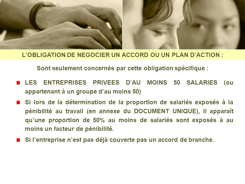 L'OBLIGATION DE NEGOCIER UN ACCORD OU UN PLAN D'ACTION :