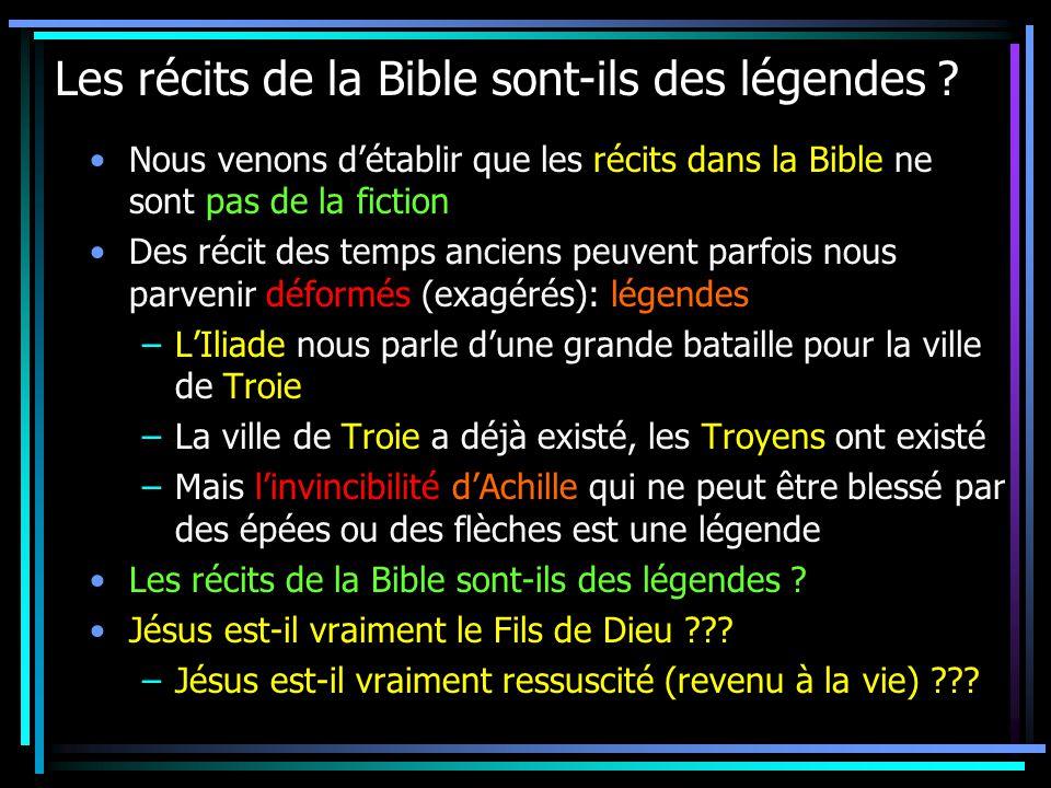 Les récits de la Bible sont-ils des légendes