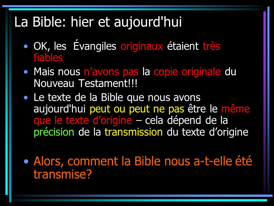 La Bible: hier et aujourd hui