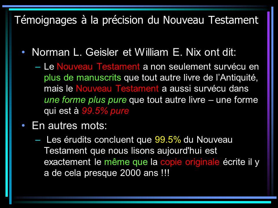 Témoignages à la précision du Nouveau Testament