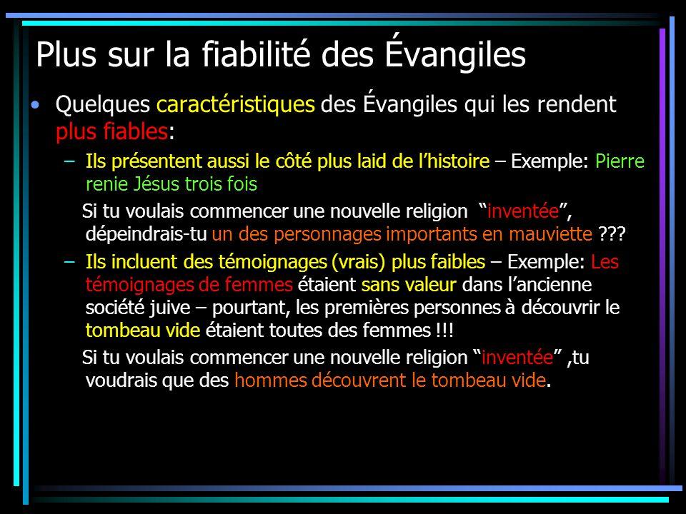 Plus sur la fiabilité des Évangiles