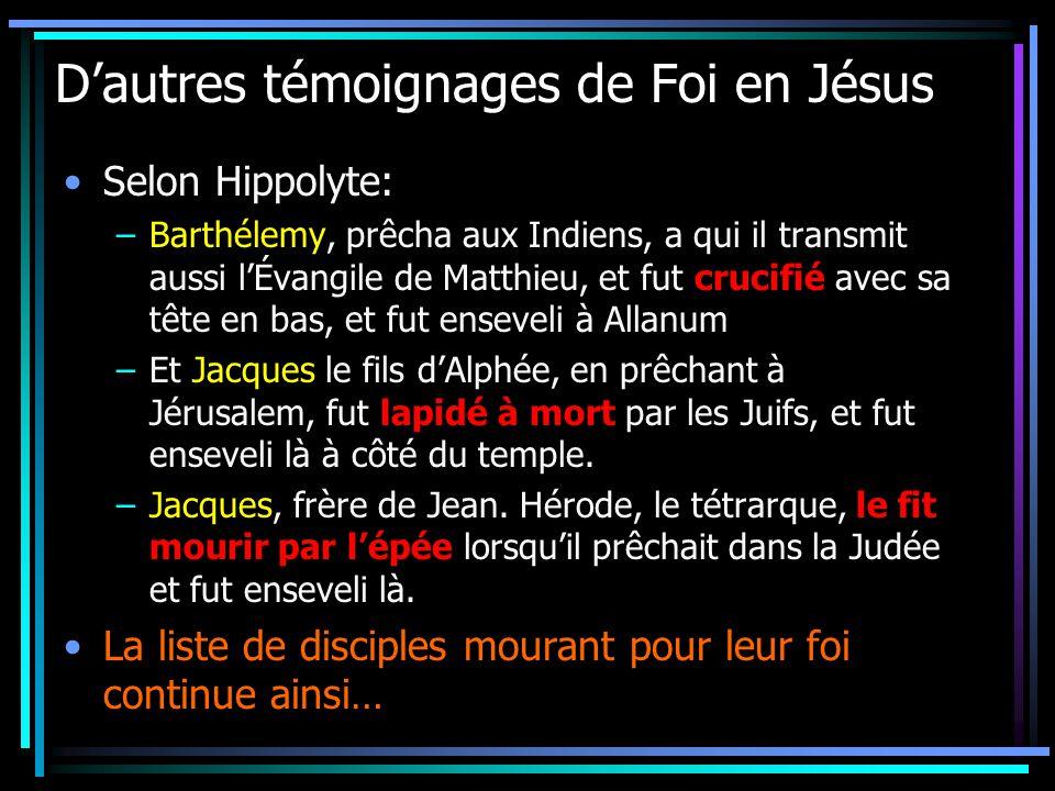 D'autres témoignages de Foi en Jésus