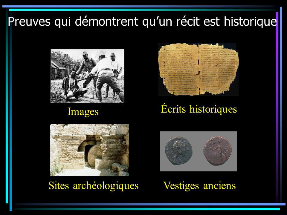 Preuves qui démontrent qu'un récit est historique