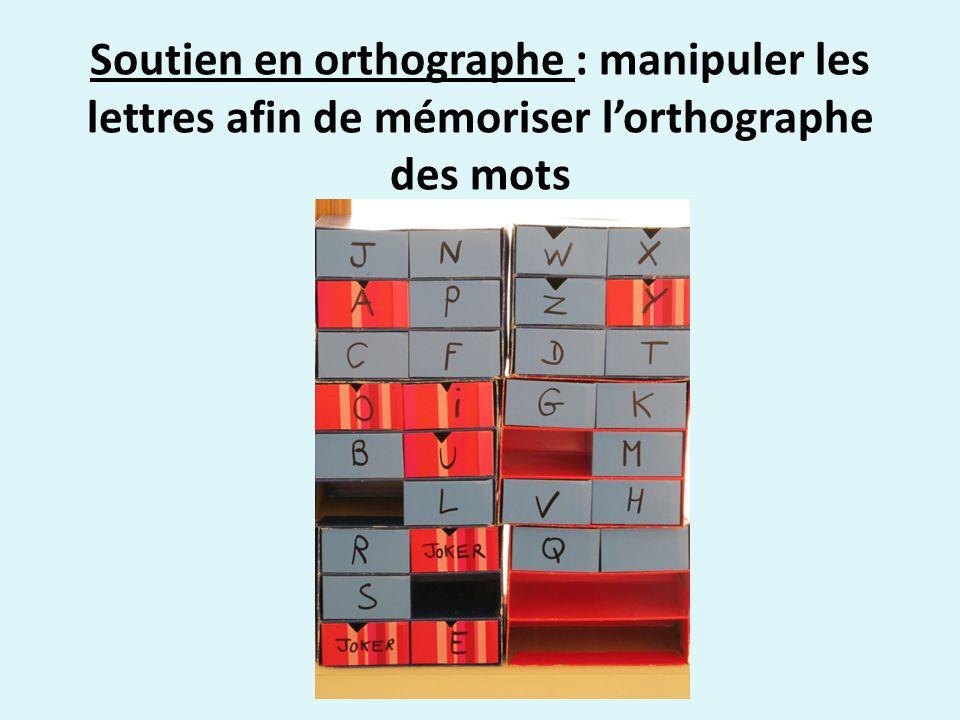 Soutien en orthographe : manipuler les lettres afin de mémoriser l'orthographe des mots