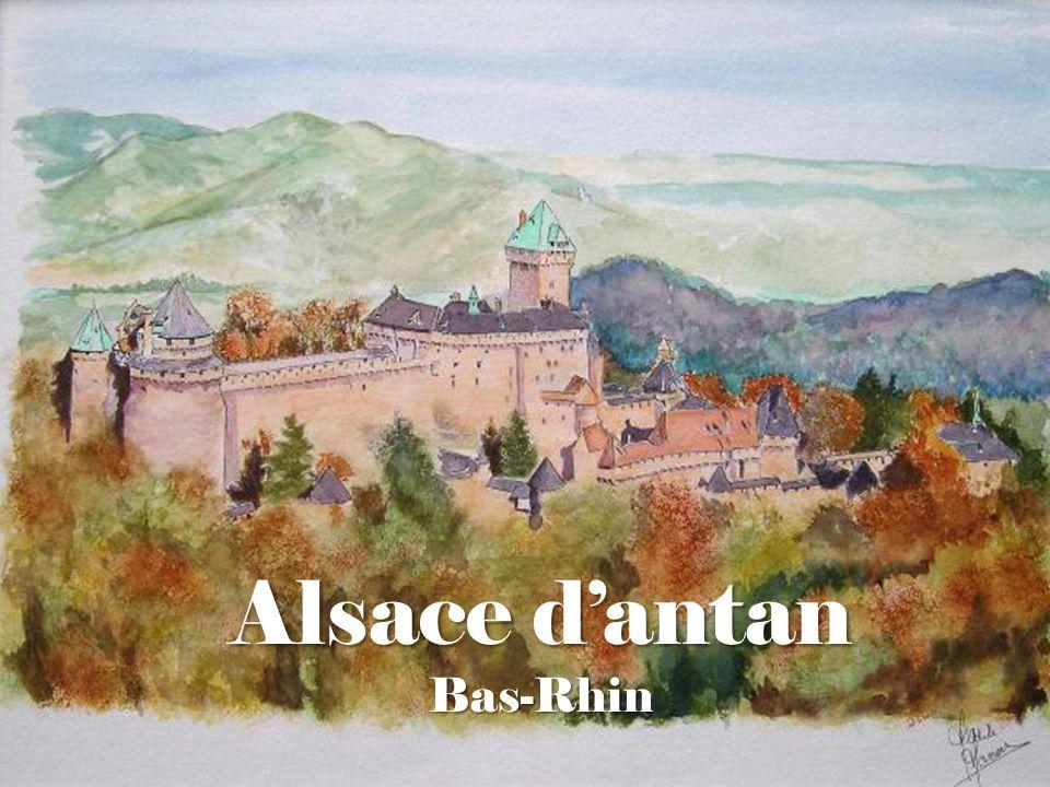 Alsace d'antan Bas-Rhin