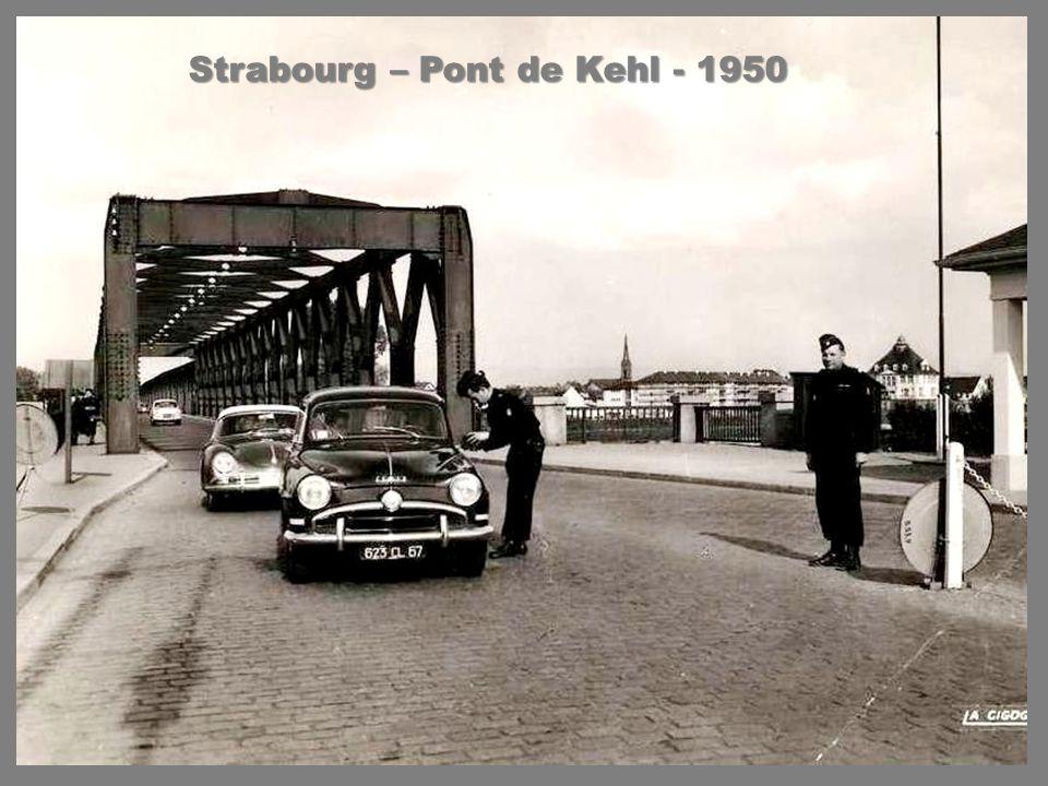 Strabourg – Pont de Kehl - 1950