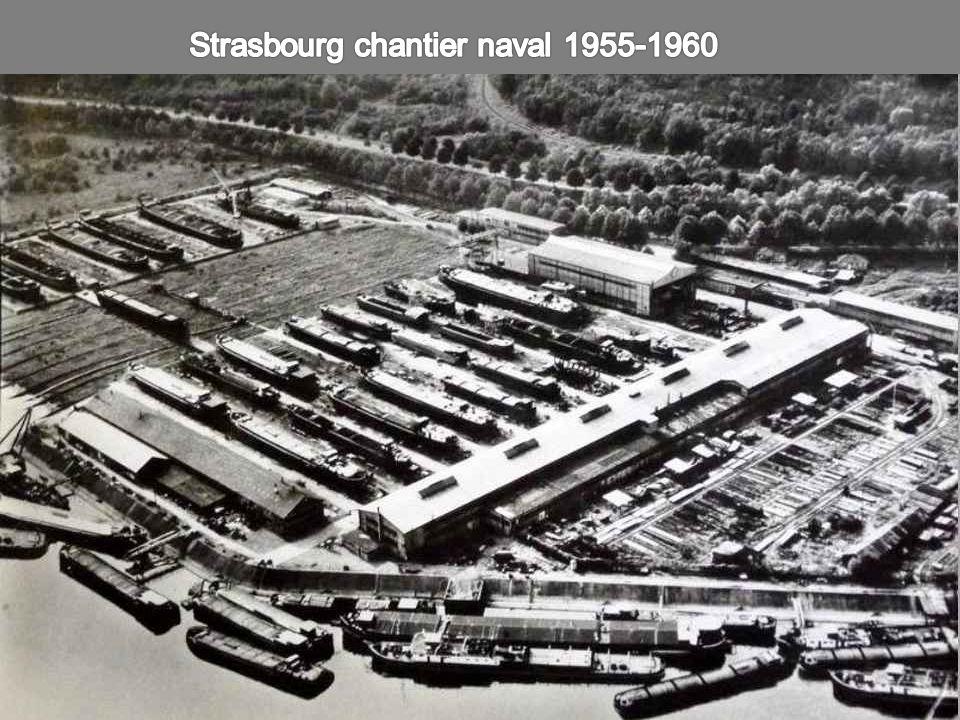 Strasbourg chantier naval 1955-1960