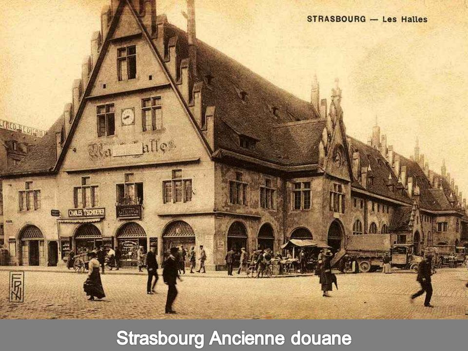Strasbourg Ancienne douane