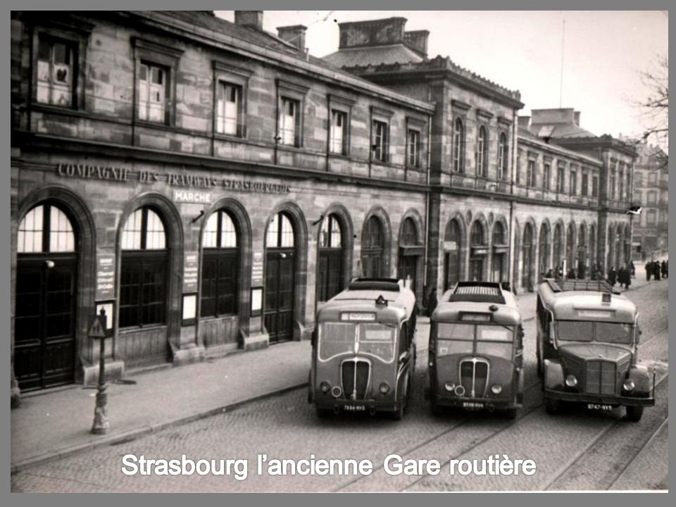 Strasbourg l'ancienne Gare routière