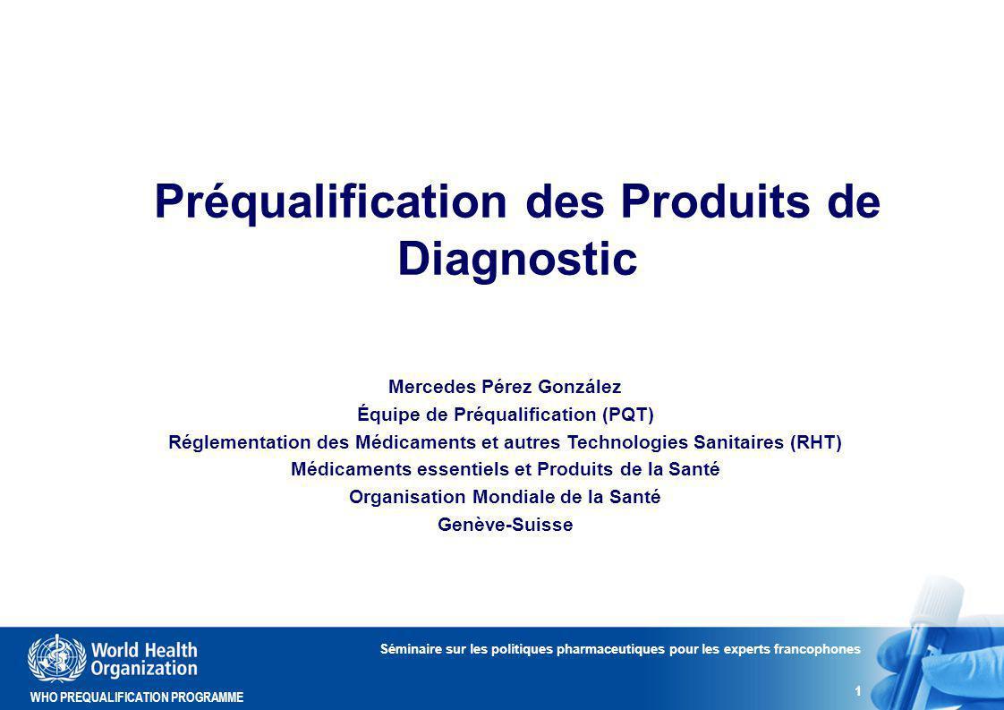 Préqualification des Produits de Diagnostic