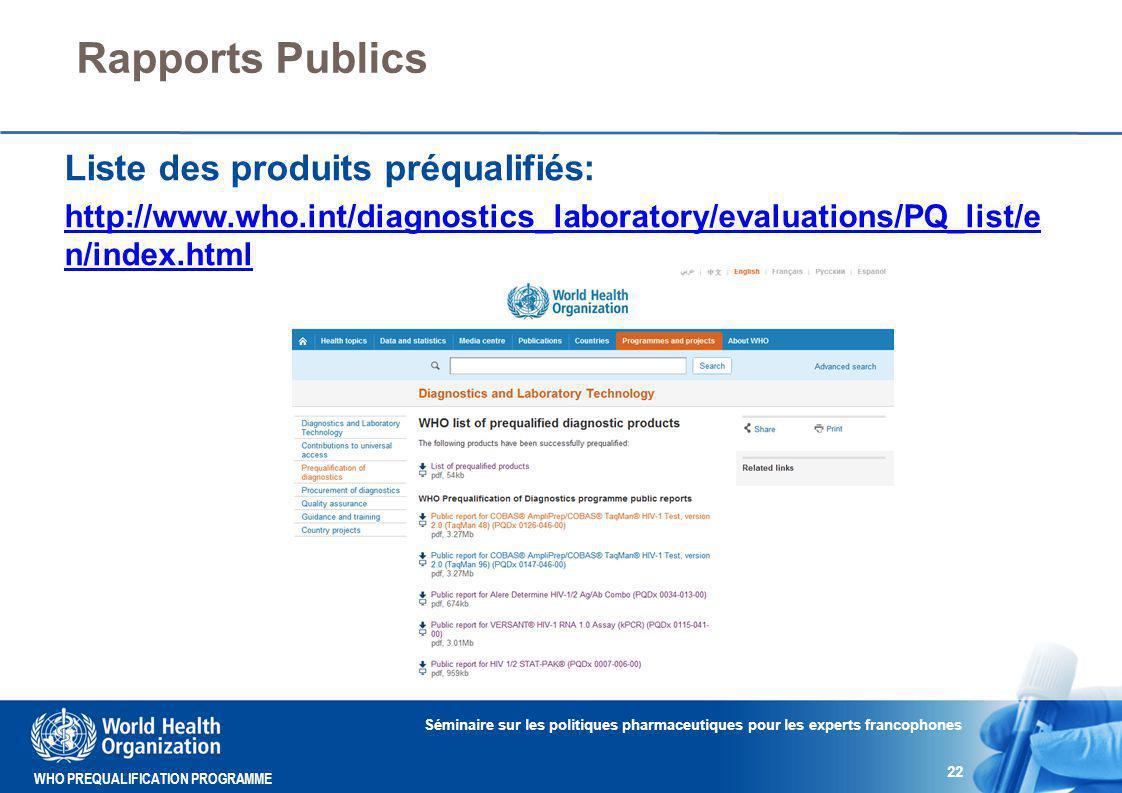 Rapports Publics Liste des produits préqualifiés: